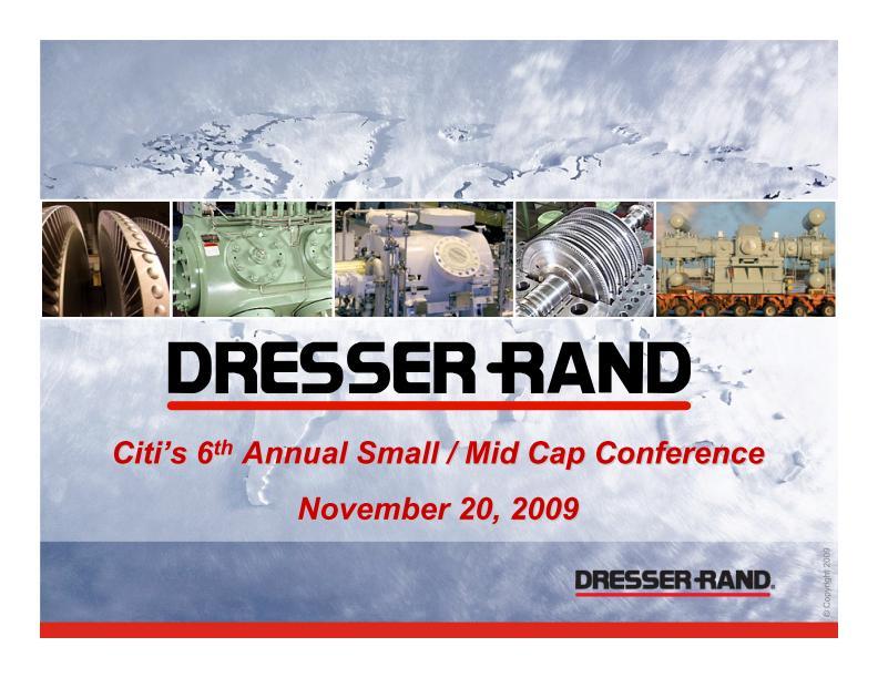 Dresser Rand Group Inc Form 8 K Ex
