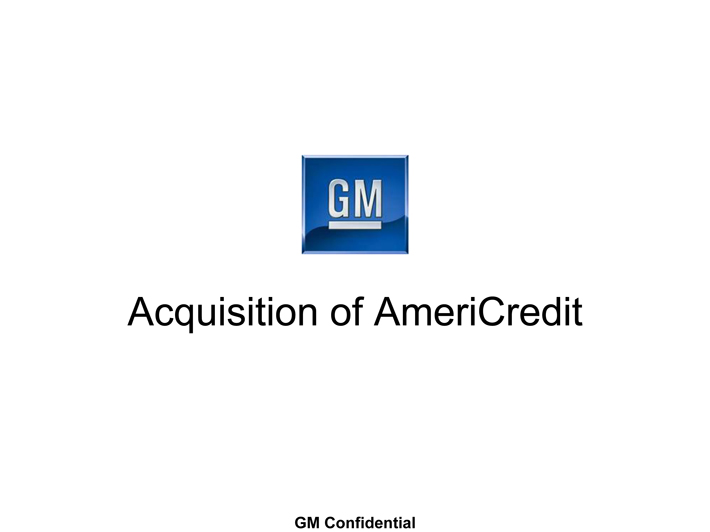 General Motors Financial Company Inc Form 8 K Ex 99: general motors financial company inc