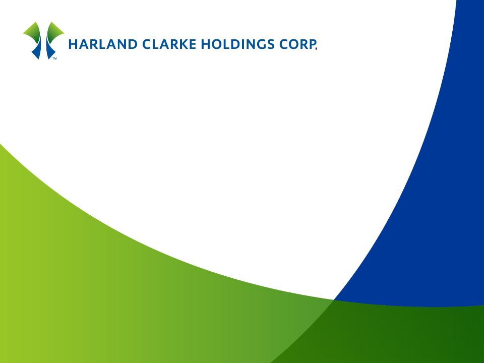 HARLAND CLARKE HOLDINGS CORP - FORM 8-K - EX-99.1 ...