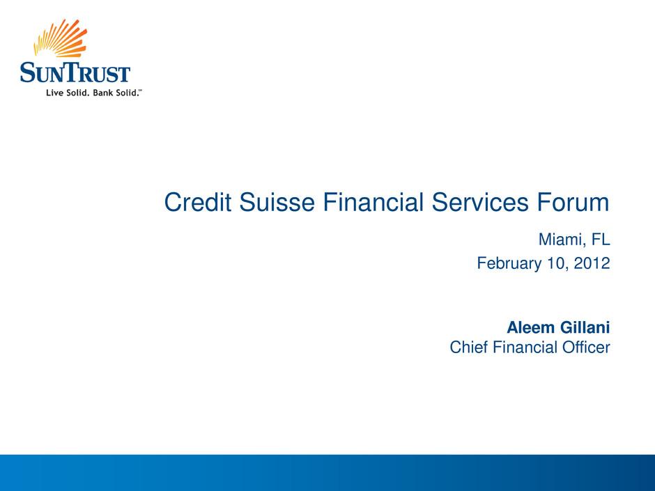 SUNTRUST BANKS INC FORM 8 K EX 99 1 PRESENTATION