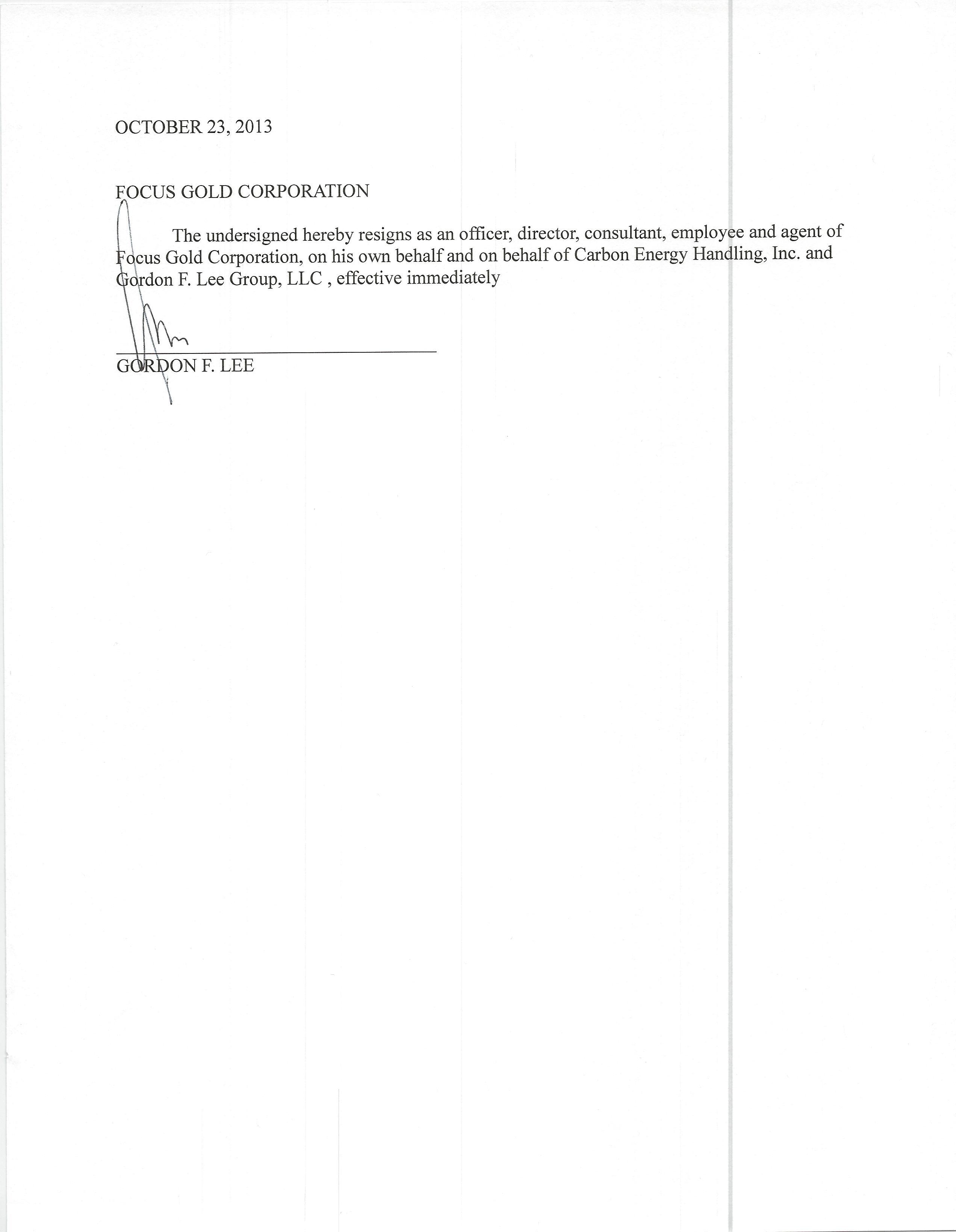 focus gold corp form 8 k ex 17 gordon f lee resignation letter